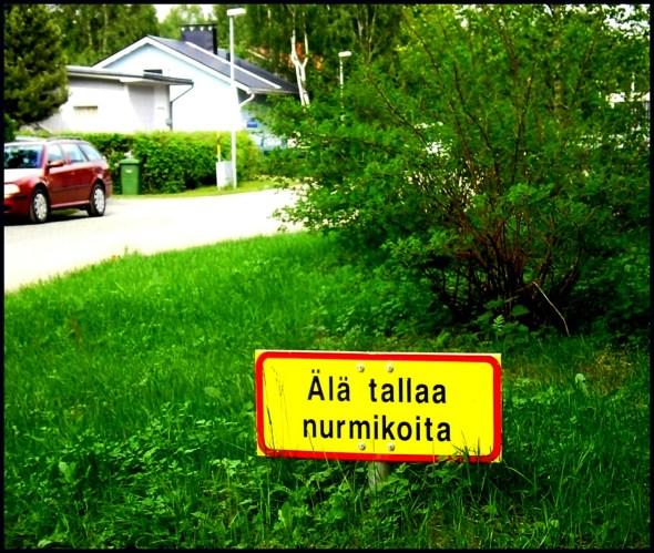 Älä tallaa nurmikoita